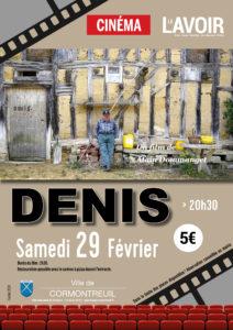 Cormontreuil cinéma Denis samedi 29 février 2020 20h30 Le Lavoir